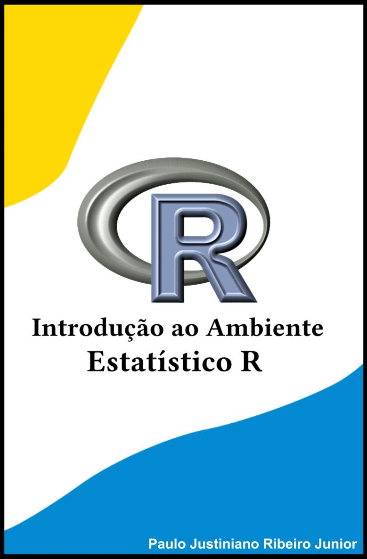 E-book: Introdução ao Ambiente Estatístico R