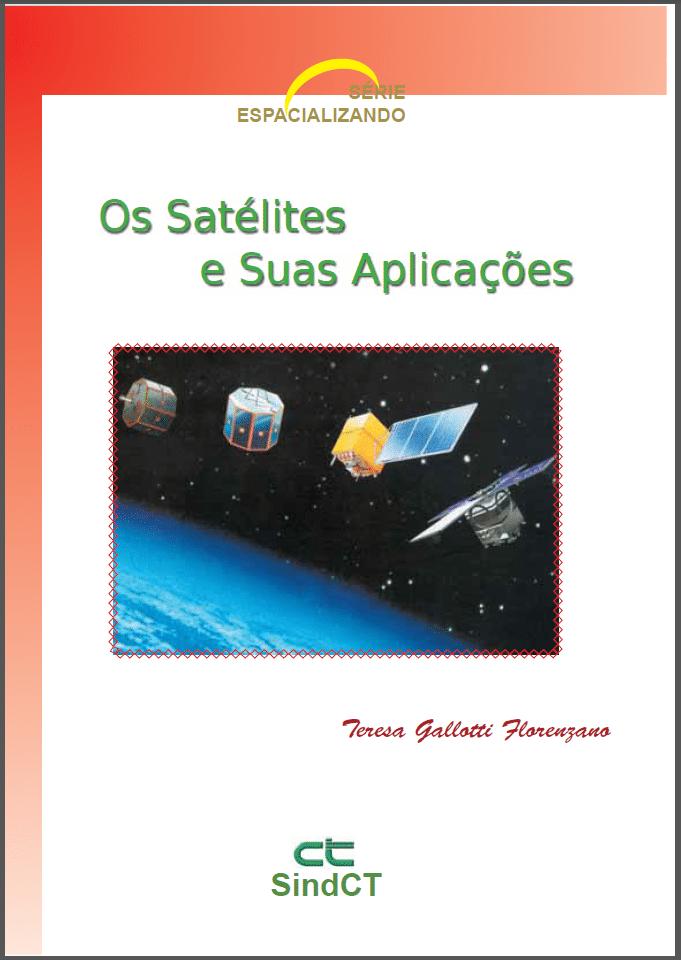 E-book: Os Satélites e Suas Aplicações