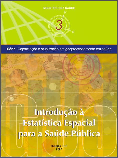 E-book: Introdução à Estatística Espacial para Saúde Pública