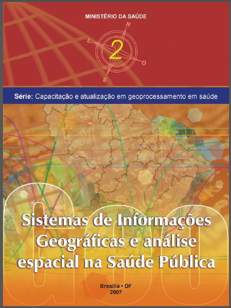 E-book: Sistemas de Informações Geográficas e análise espacial na saúde pública