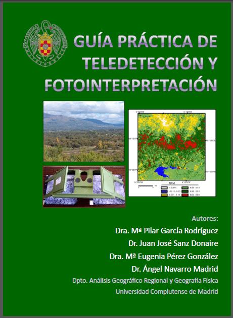 Guía práctica de teledetección y fotointerpretación