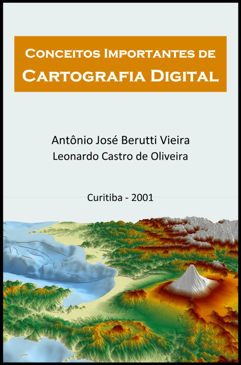 Apostila: Conceitos Importantes em Cartografia Digital