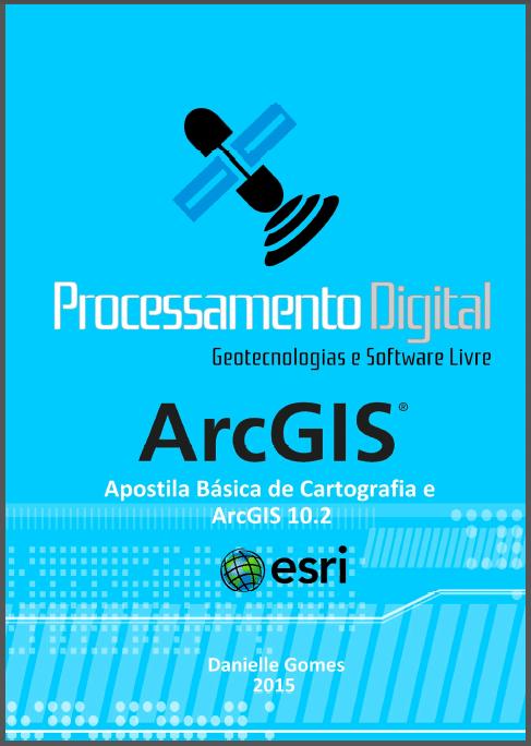 Apostila Básica de Cartografia e ArcGIS