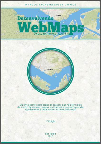 E-book: Desenvolvendo WebMaps - Com a biblioteca Leaflet JavaScript