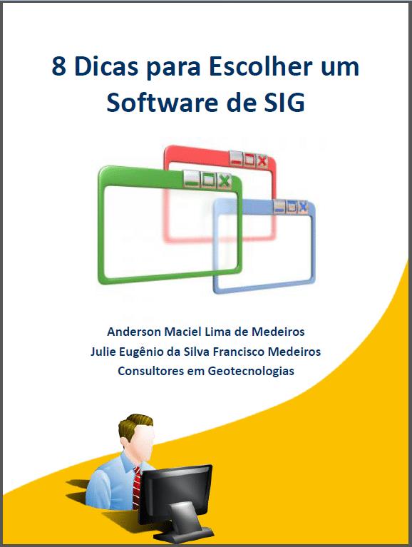 E-book Gratuito: 8 Dicas para Escolher um Software de SIG