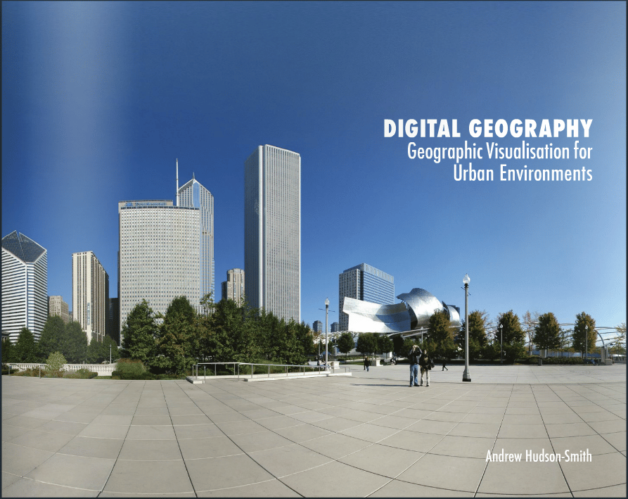 Digital Geography – Geographic Visualisation for Urban Environment