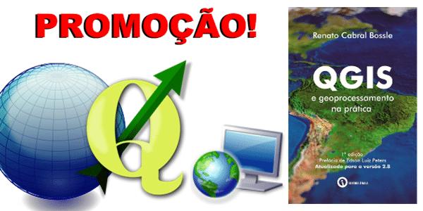 Promoção: QGIS e Geoprocessamento na Prática