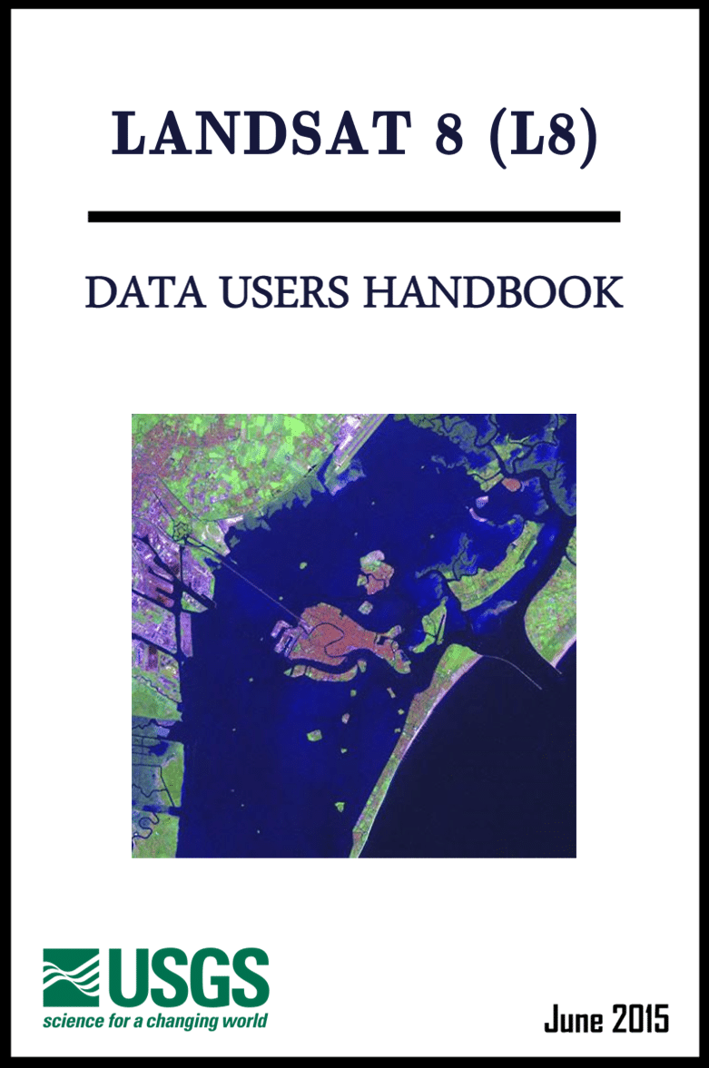 LandSat 8 - Data Users Handbook