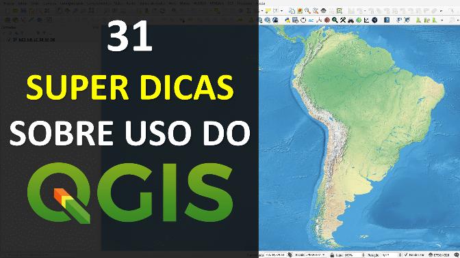 31 Super Dicas sobre Uso Prático do Software QGIS